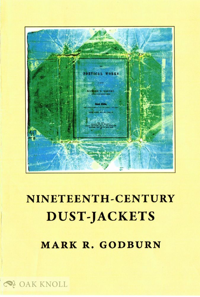 NINETEENTH-CENTURY DUST-JACKETS. Mark Godburn.