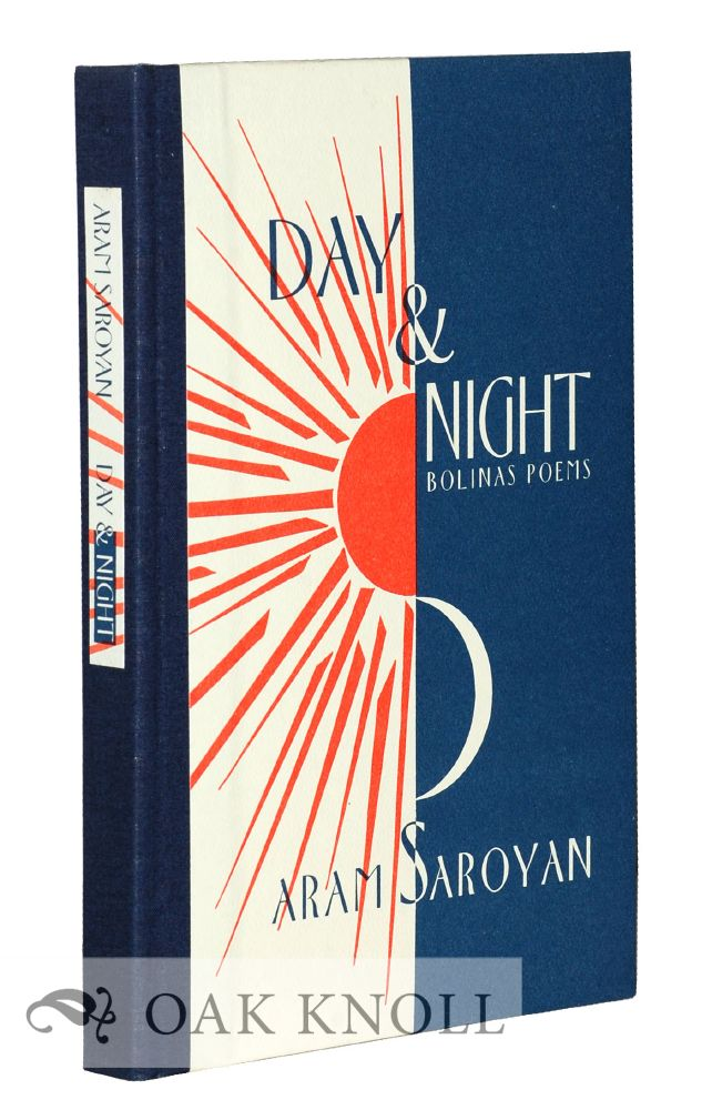 DAY & NIGHT: BOLINAS POEMS. Aram Saroyan.