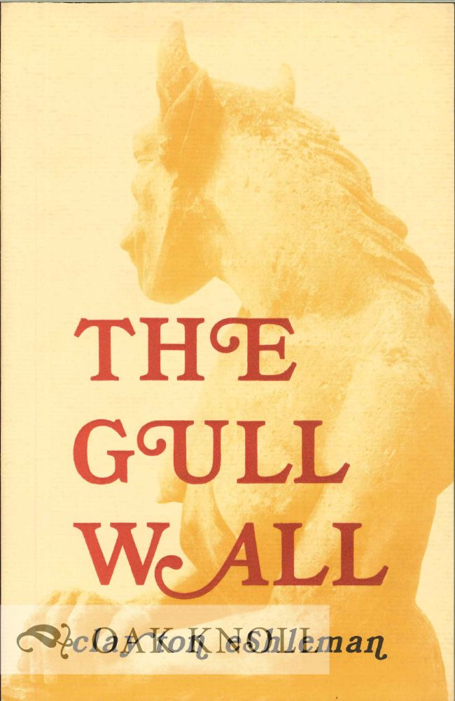 THE GULL WALL. Clayton Eshleman.