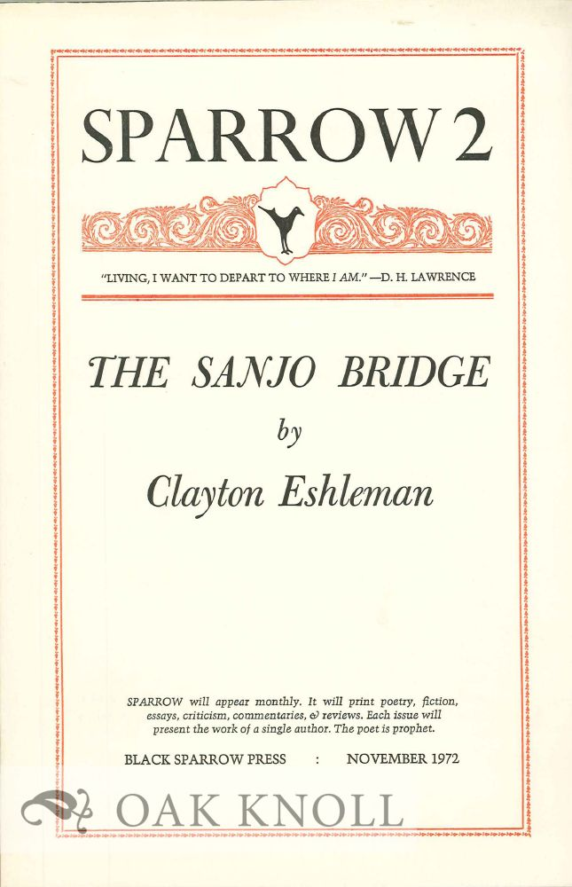 THE SANJO BRIDGE. SPARROW 2. Clayton Eshleman.