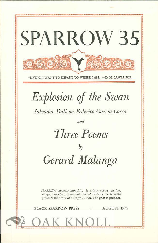 EXPLOSION OF THE SWAN AND THREE POEMS. SPARROW 35. Gerard Malanga.