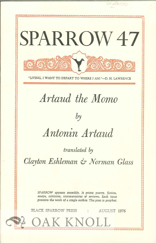 ARTAUD THE MOMO BY ANTONIN ARTAUD. SPARROW 47. Clayton Eshleman, Norman Glass.
