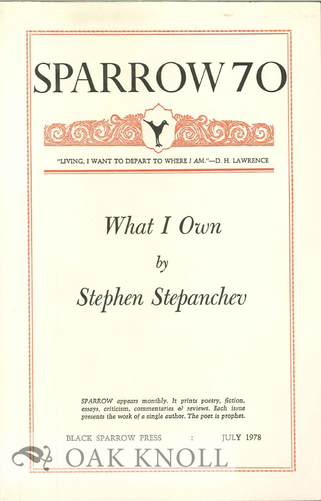WHAT I OWN. SPARROW 70. Stephen Stepanchev.