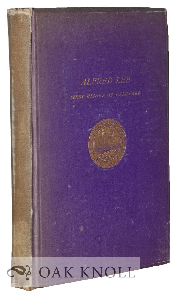 ALFRED LEE, SEPTEMBER 9TH 1807, APRIL 12TH 1887.