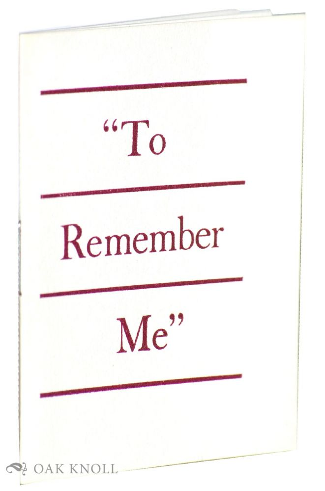""" TO REMEMBER ME""."