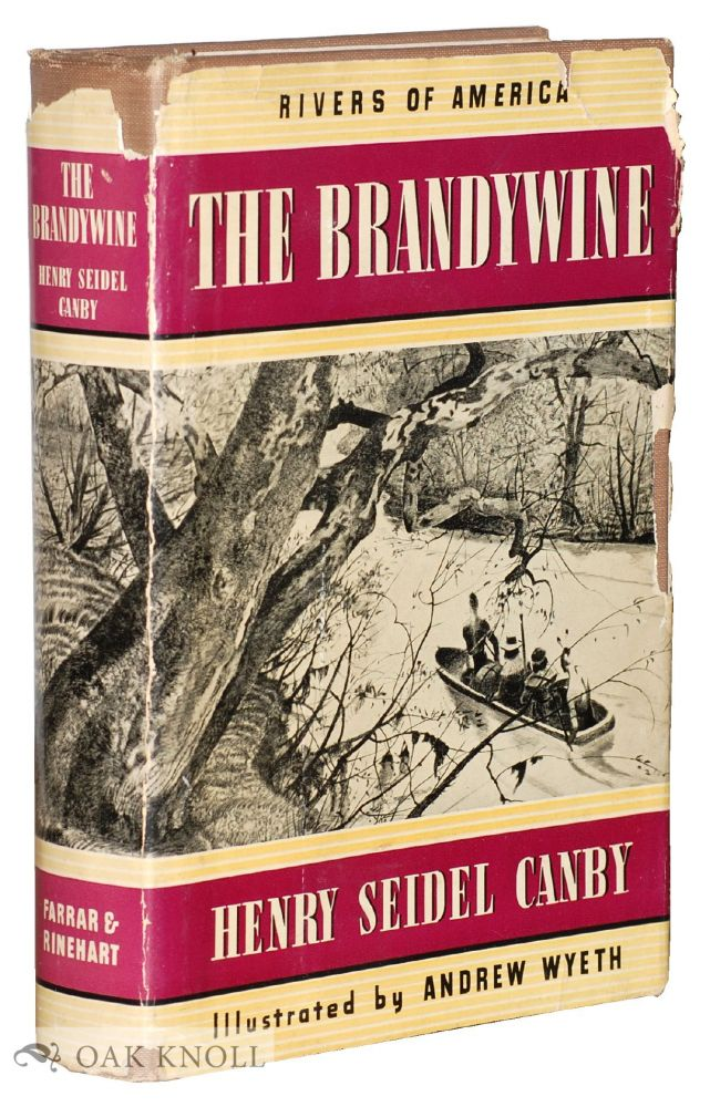 THE BRANDYWINE. Henry Seidel Canby.
