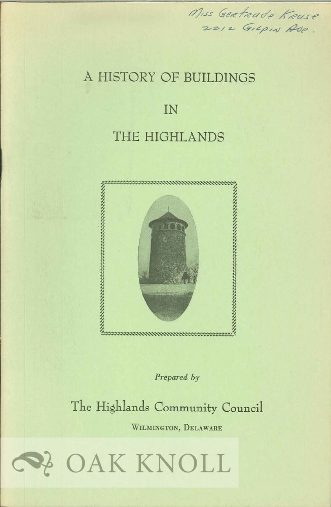 A HISTORY OF BUILDINGS IN THE HIGHLANDS.