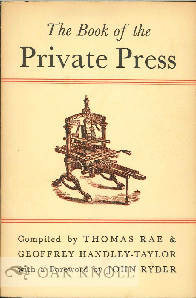 THE BOOK OF THE PRIVATE PRESS, A CHECK-LIST. Thomas Rae, Geoffrey Handley-Taylor.