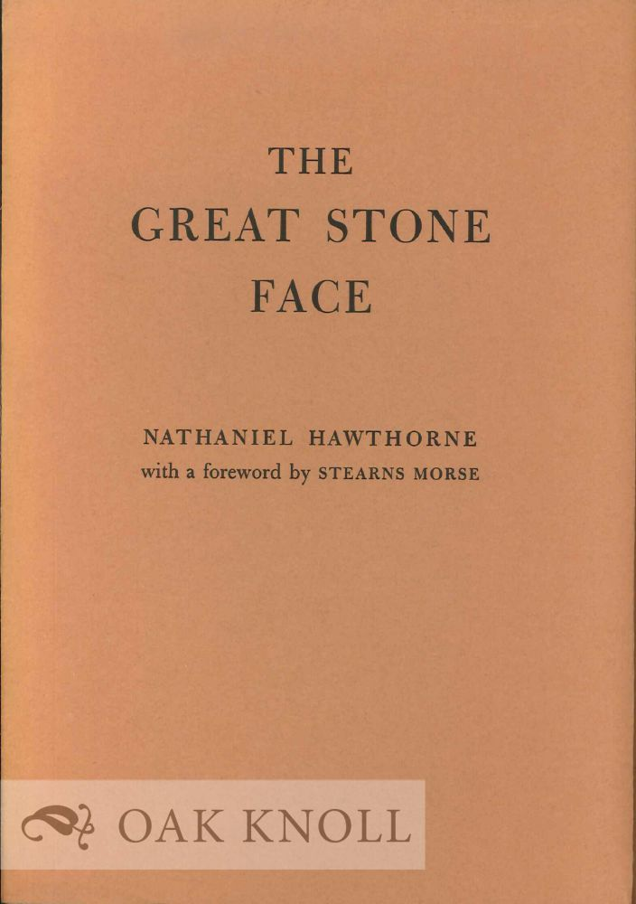 THE GREAT STONE FACE. Nathaniel Hawthorne.
