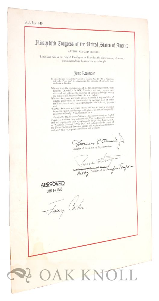 Joint Resolution of Congress and Presidential Proclamation honoring American University Presses. Jimmy Carter.