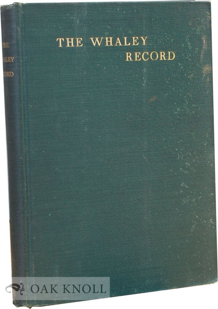 ENGLISH RECORD OF THE WHALEY FAMILY AND ITS BRANCHES IN AMERICA. Samuel Whaley.