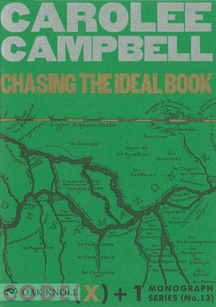 CHASING THE IDEAL BOOK. Carolee Campbell.