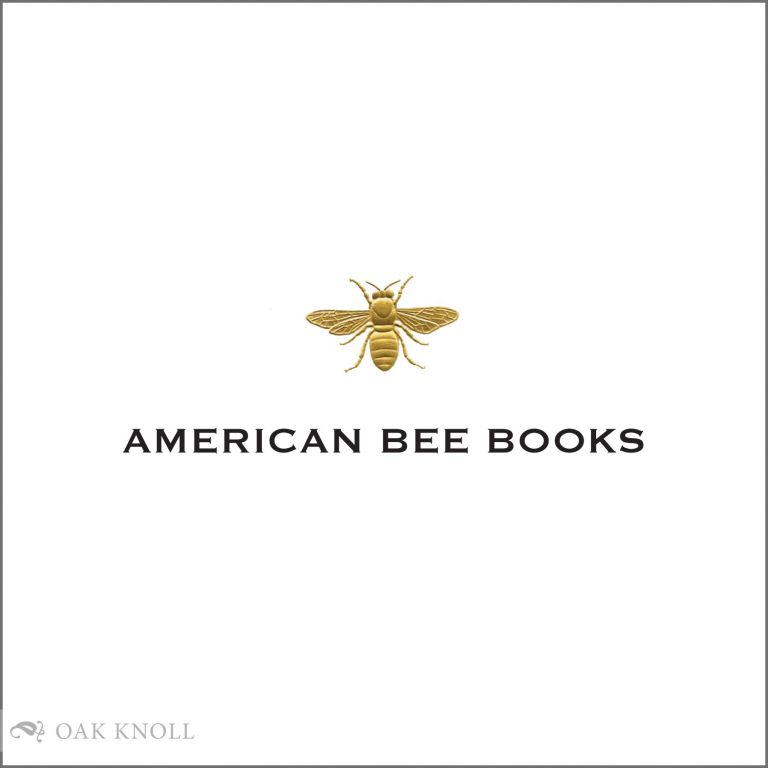 AMERICAN BEE BOOKS: AN ANNOTATED BIBLIOGRAPHY OF BOOKS ON BEES AND BEEKEEPING 1492 TO 2010. Philip A. Mason.
