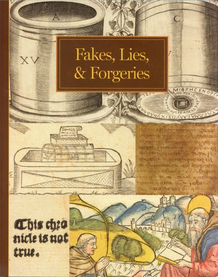 FAKES, LIES, AND FORGERIES. Earle Havens, ed.