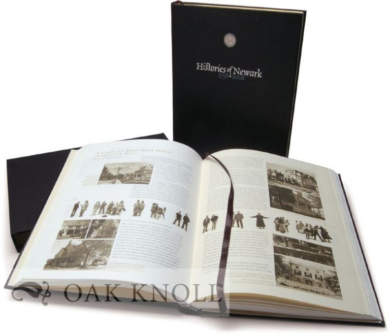 HISTORIES OF NEWARK, 1758-2008, SEVENTY-FIVE STORIES ABOUT NEWARK, DELAWARE, AND ITS CITIZENS. Deborah Haskell, in chief.