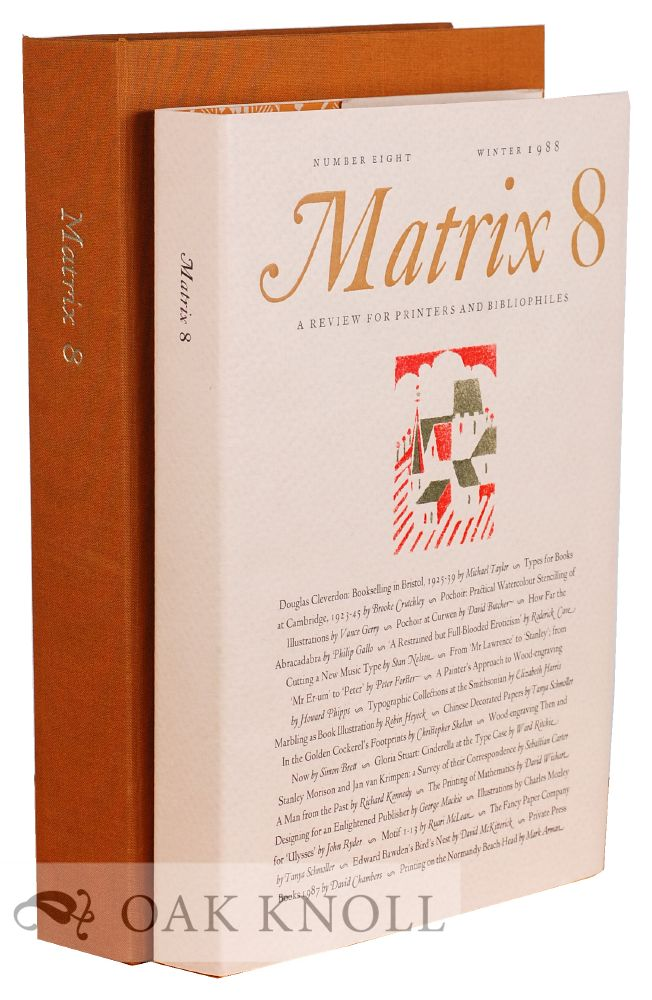 MATRIX 08: A REVIEW FOR PRINTERS AND BIBLIOPHILES.