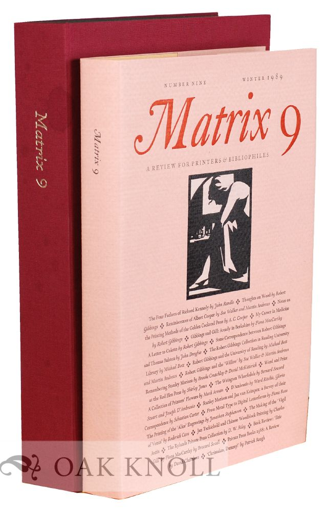 MATRIX 09: A REVIEW FOR PRINTERS AND BIBLIOPHILES.