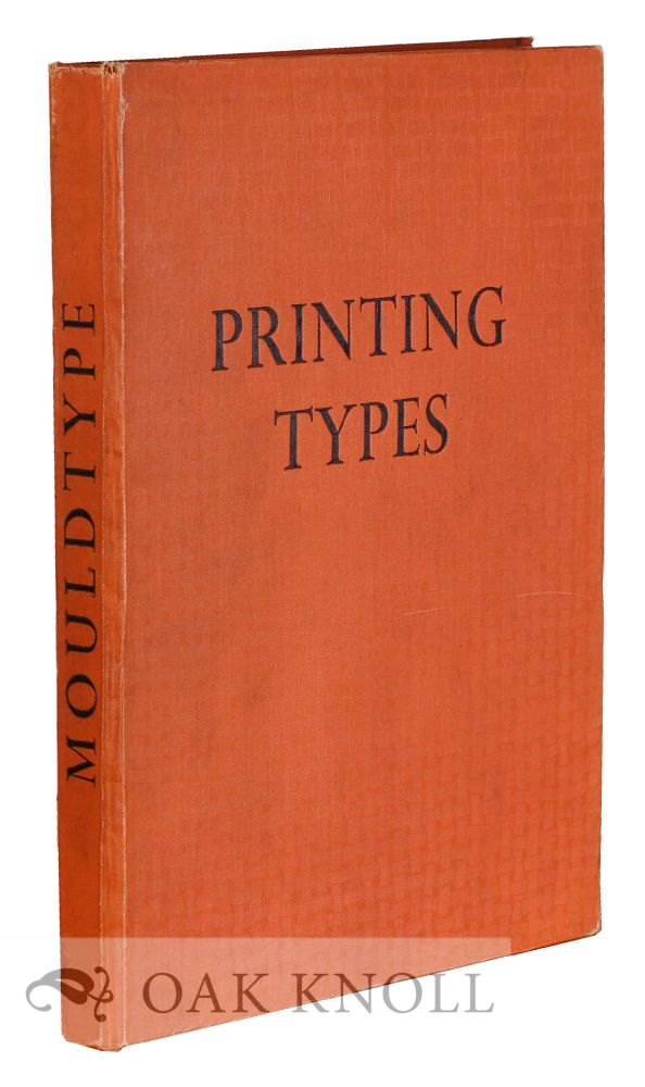 SPECIMEN BOOK OF TYPE FACES RULES, BORDERS & ORNAMENTS. Mould Type Foundry.