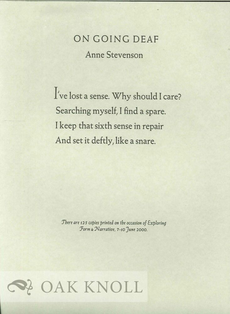 ON GOING DEAF. Anne Stevenson.