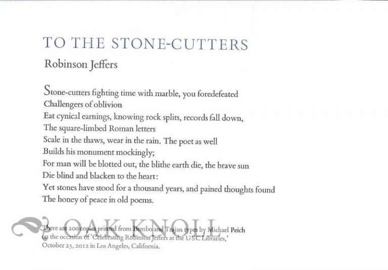 TO THE STONE-CUTTERS. Robinson Jeffers.