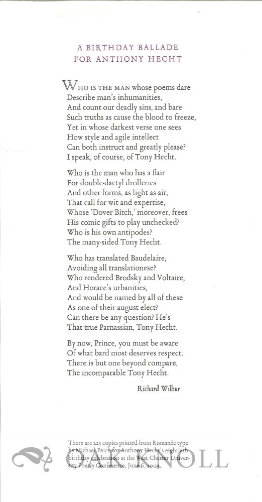A BIRTHDAY BALLADE FOR ANTHONY HECHT. Richard Wilbur.