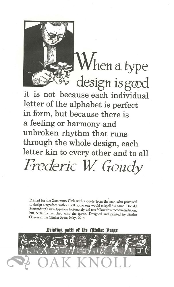 WHEN A TYPE DESIGN IS GOOD. Frederic W. Goudy.