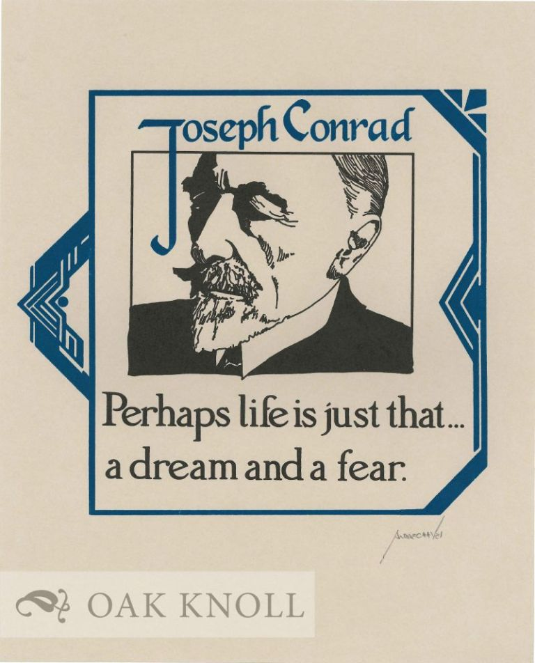 PERHAPS LIFE IS JUST THAT. Joseph Conrad.