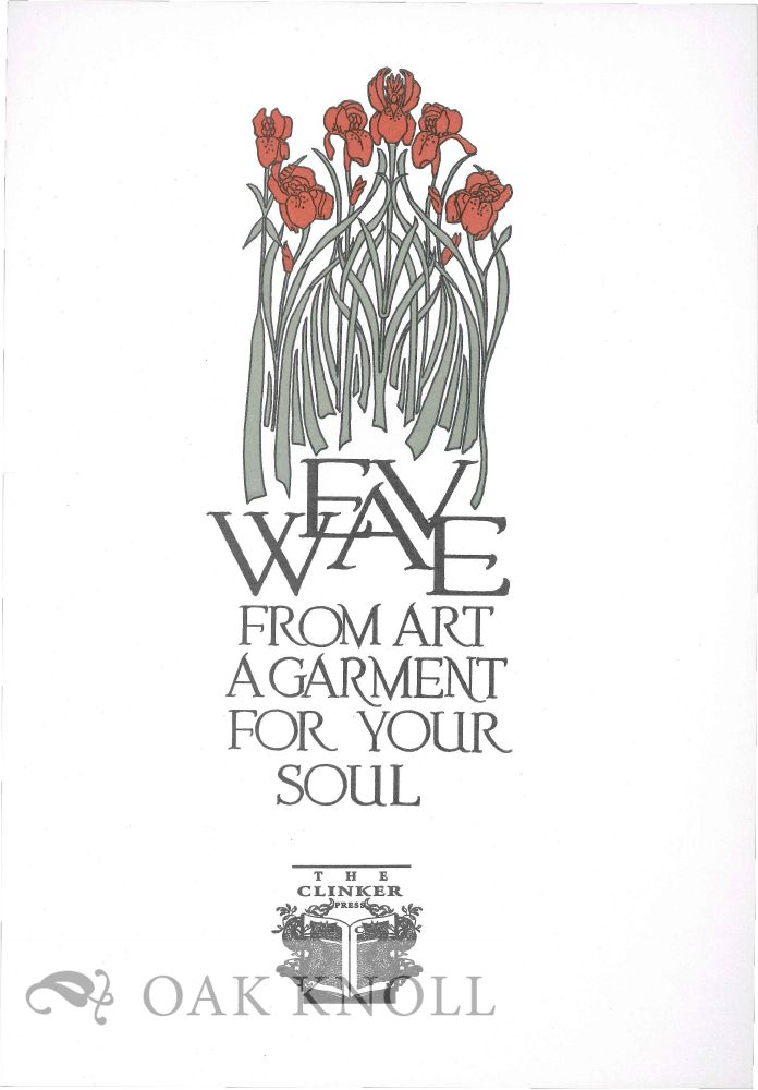 WEAVE FROM ART A GARMENT FOR YOUR SOUL.