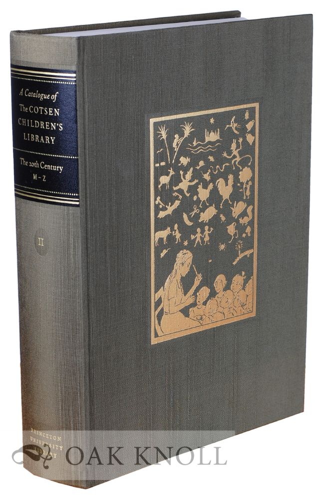 CATALOGUE OF THE COTSEN CHILDREN'S LIBRARY: THE TWENTIETH CENTURY, A-L (VOL. 2)