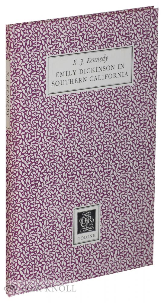 EMILY DICKINSON IN SOUTHERN CALIFORNIA. X. J. Kennedy.
