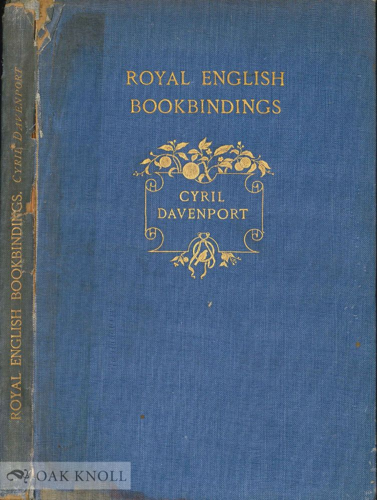 ROYAL ENGLISH BOOKBINDINGS. Cyril Davenport.