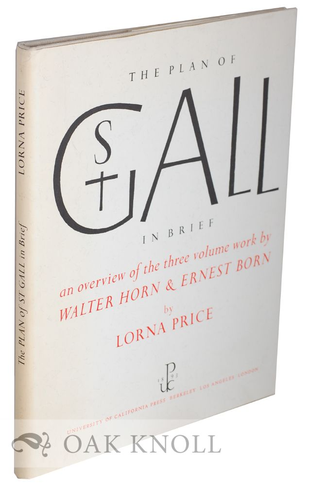 THE PLAN OF ST. GALL IN BRIEF. Lorna Price.