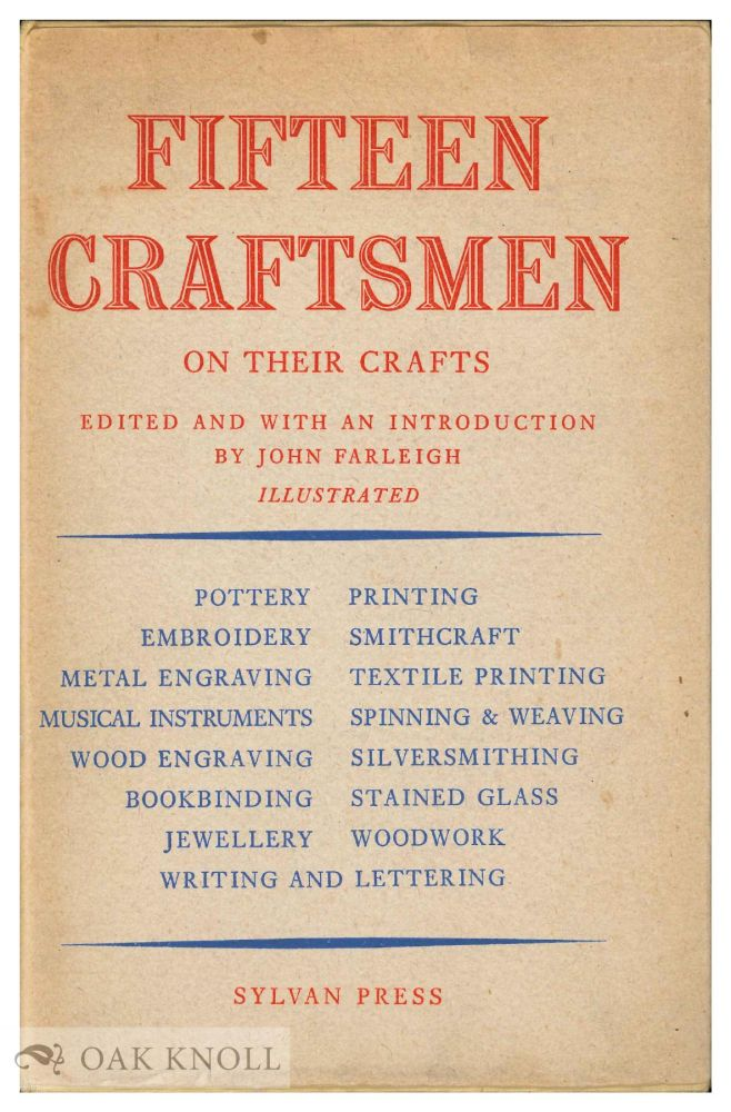 FIFTEEN CRAFTSMEN ON THEIR CRAFTS. John Farleigh.