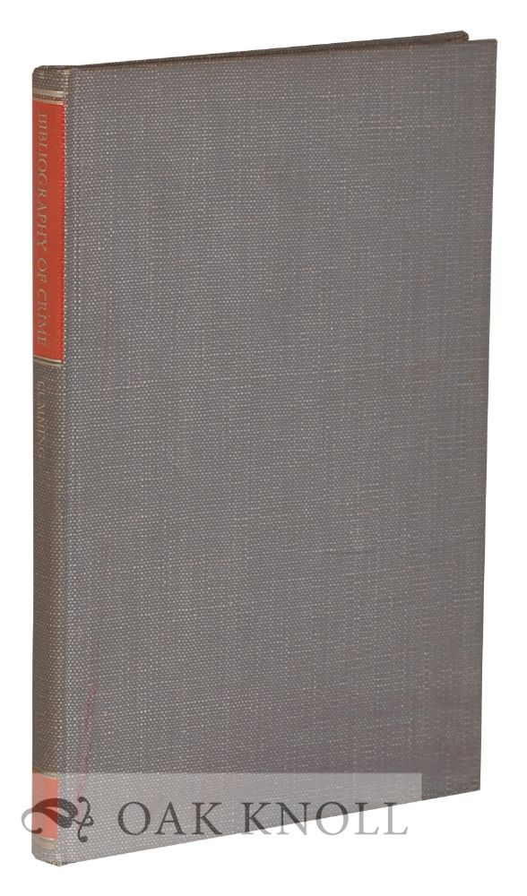 A CONTRIBUTION TOWARDS A BIBLIOGRAPHY DEALING WITH CRIME AND RELATED SUBJECTS. John Cumming.