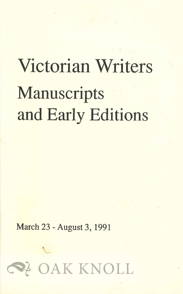 VICTORIAN WRITERS MANUSCRIPTS AND EARLY EDITIONS.