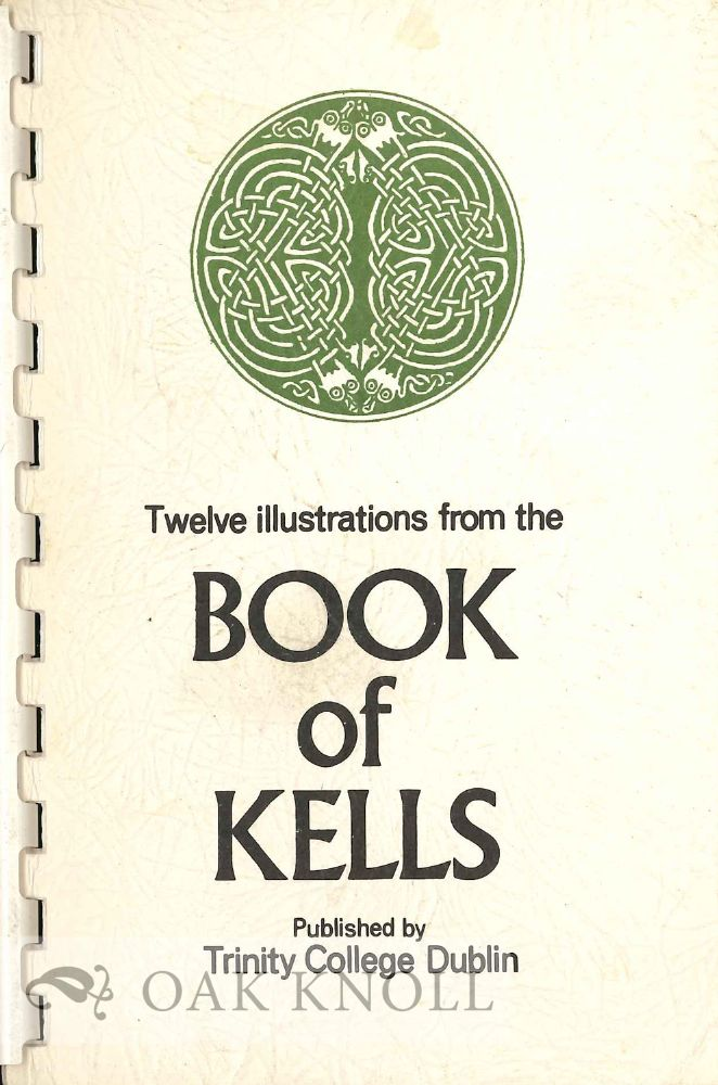 TWELVE ILLUSTRATIONS FROM THE BOOK OF KELLS.