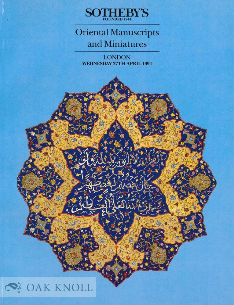 ORIENTAL MANUSCRIPTS AND MINIATURES. Sotheby's.