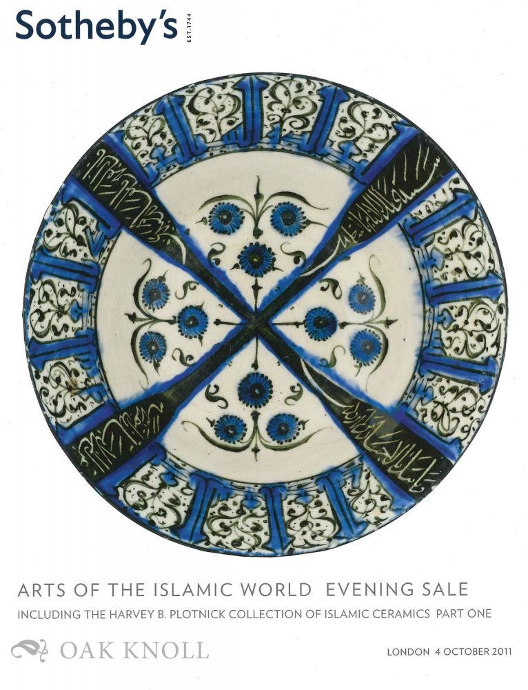 ART OF THE ISLAMIC WORLD. Sotheby's.