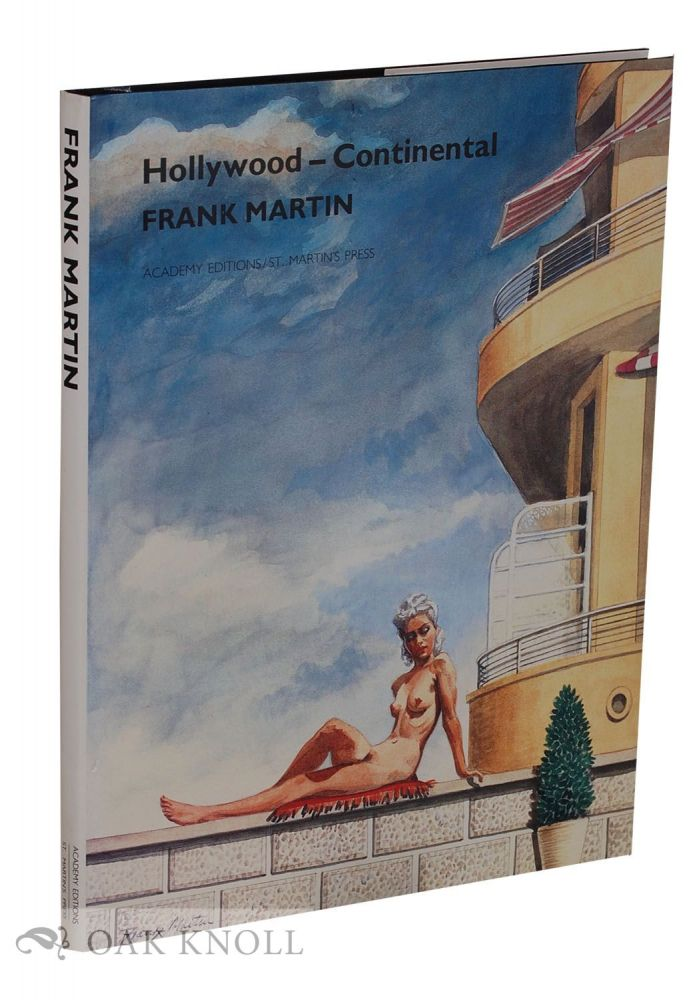 FRANK MARTIN HOLLYWOOD-CONTINENTAL. Victor Arwas, John Kobal.