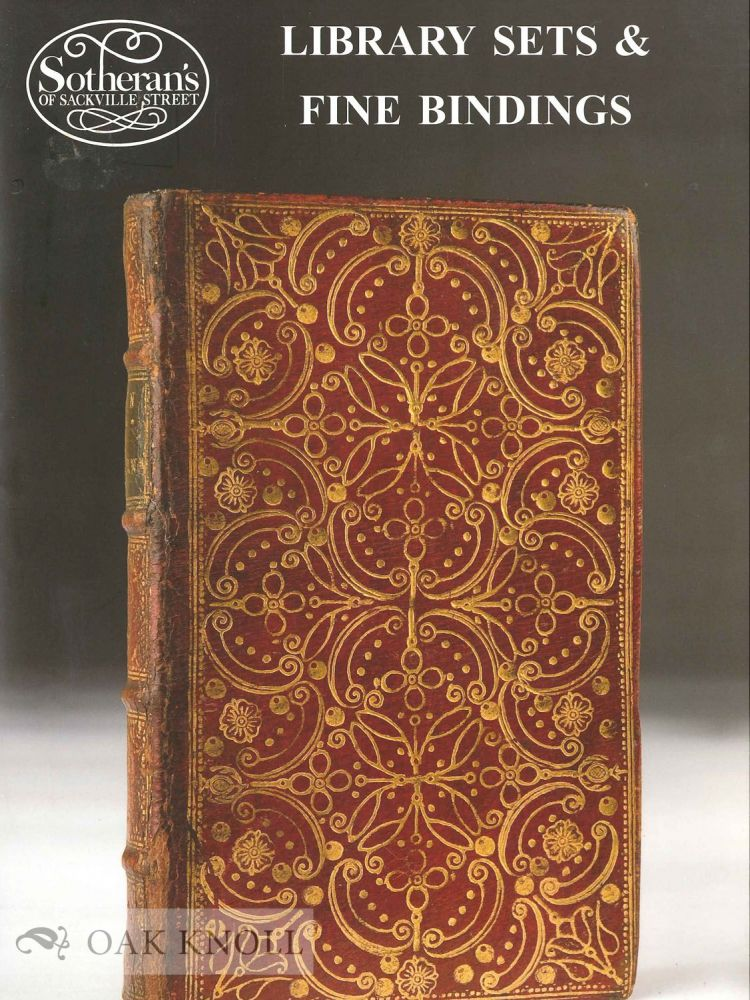 LIBRARY SETS AND FINE BINDINGS. Sotheran's.
