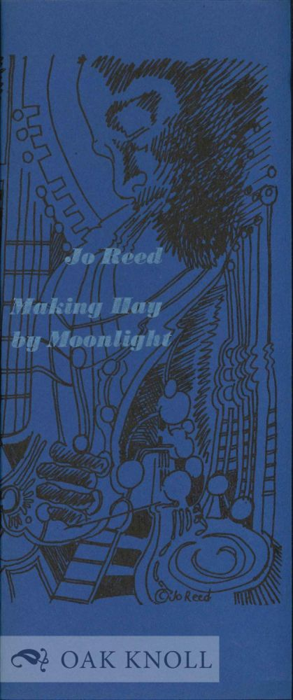 MAKING HAY BY MOONLIGHT. Jo Reed.