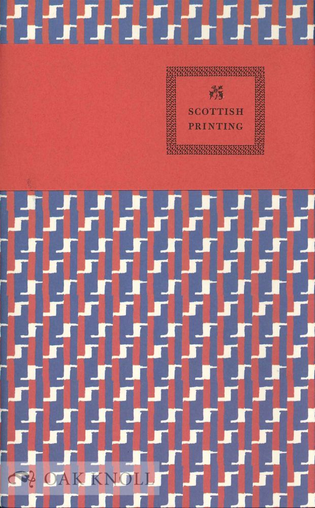 TO CELEBRATE FIVE HUNDRED YEARS OF SCOTTISH PRINTING 1507-1509.