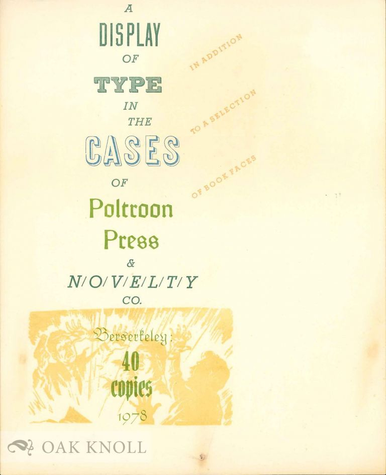 DISPLAY OF TYPE IN THE CASES OF POLTROON PRESS & NOVELTY CO.
