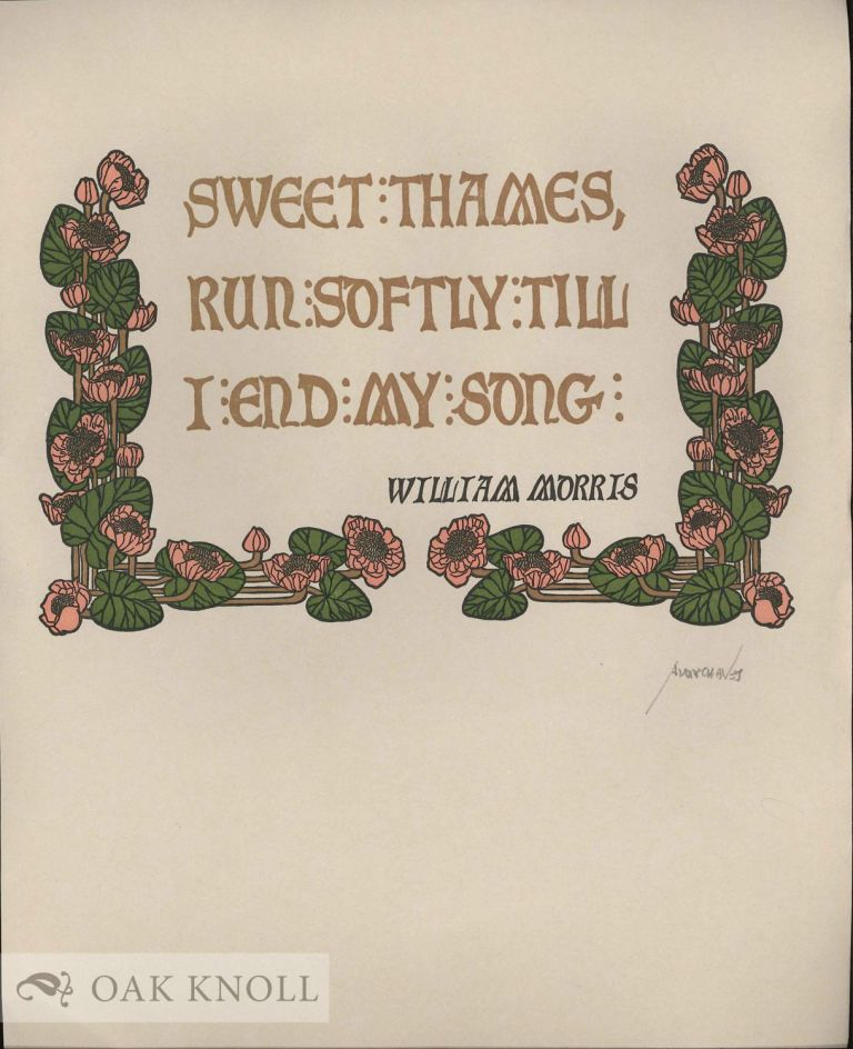 SWEET THAMES RUN SOFTLY. William Morris.