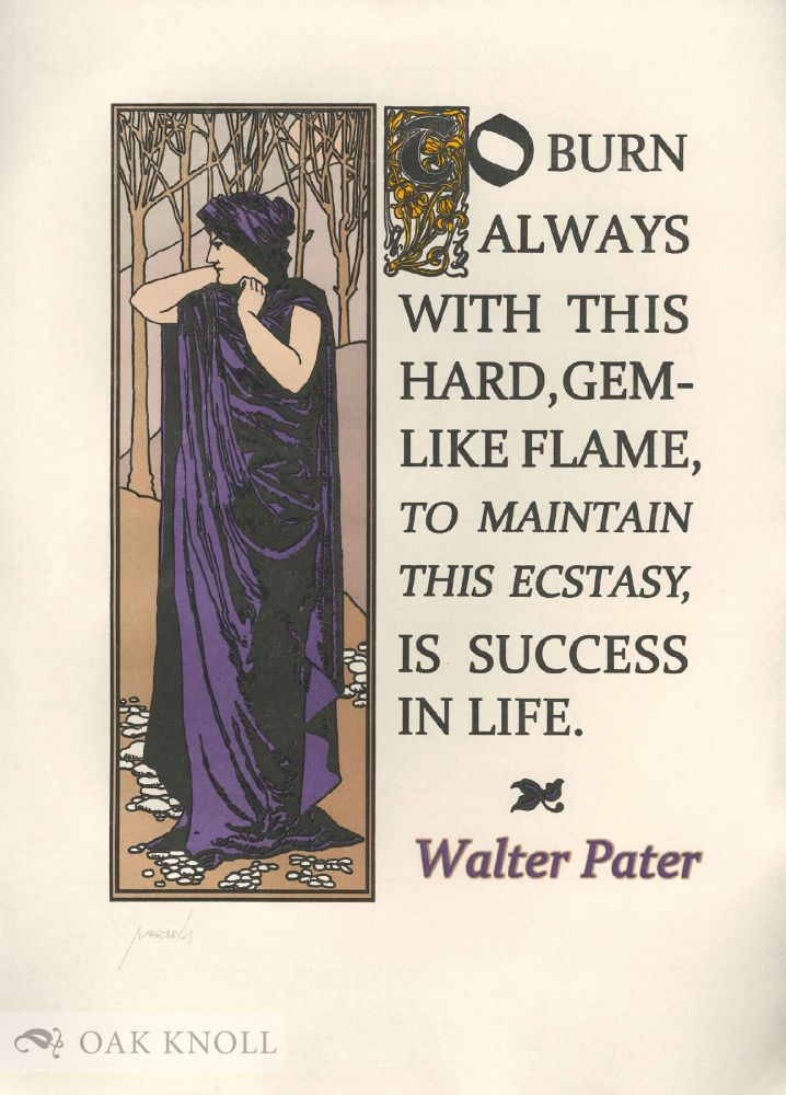 TO BURN ALWAYS WITH THIS HARD, GEMLIKE FLAME. Walter Pater.