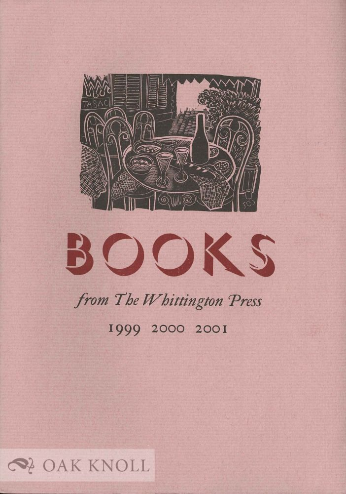 BOOKS FROM THE WHITTINGTON PRESS 1999 2000 2001.