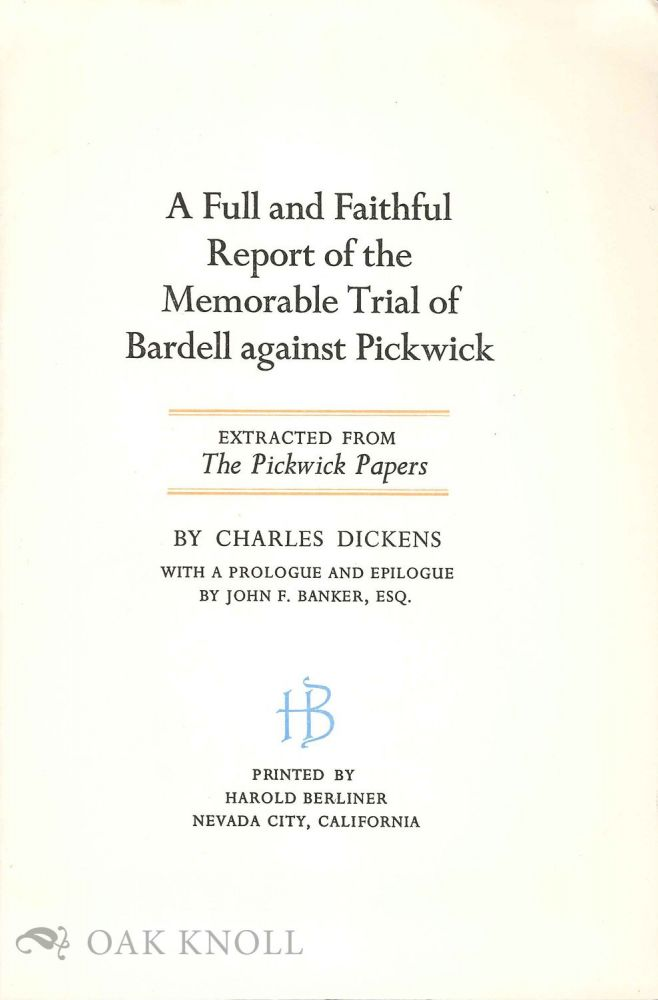 Prospectus for A FULL AND FAITHFUL REPORT OF THE MEMORABLE TRIAL OF BARDELL AGAINST PICKWICK.