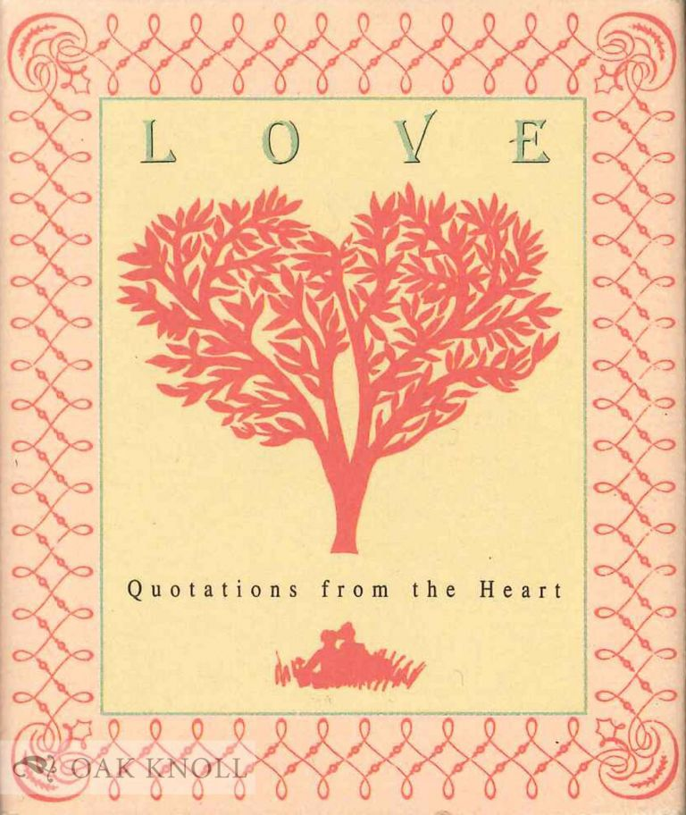 LOVE: QUOTATIONS FROM THE HEART.