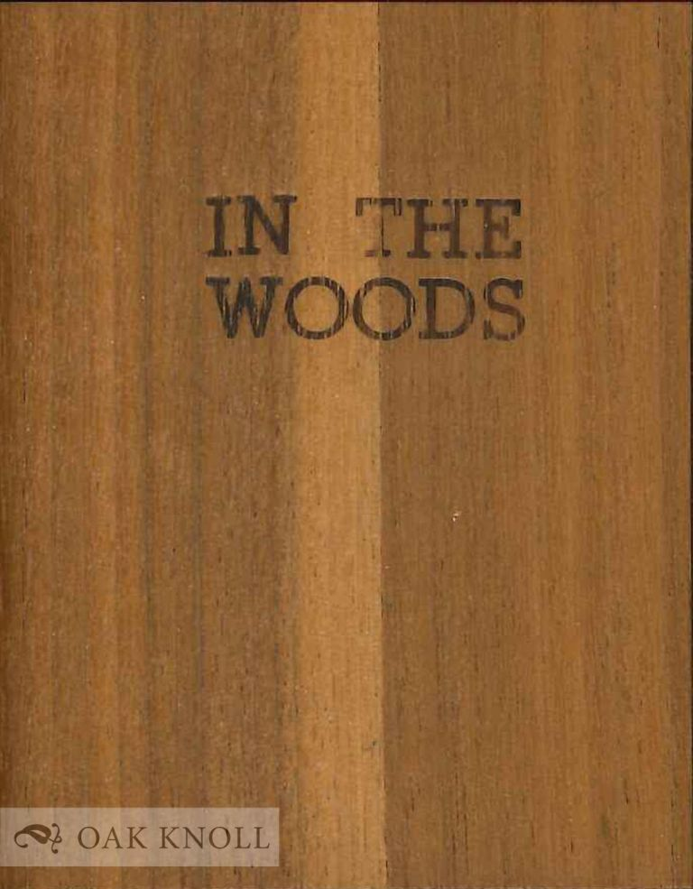 IN THE WOODS. William Cullen Bryant, Henry Wadsworth Longfellow, Ralph Waldo Emerson.