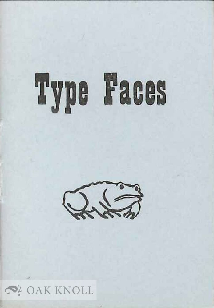 TYPE FACES: A CRITICAL ESSAY.